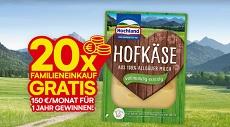 Hochland: 20x einen Jahreseinkauf im Wert von jeweils 1.800 € zu gewinnen!