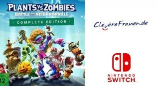 ClevereFrauen: Plants vs. Zombies - Schlacht um Neighborville Complete Edition (Switch)